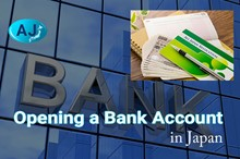 Opening a Bank Account in Japan for Foreigners